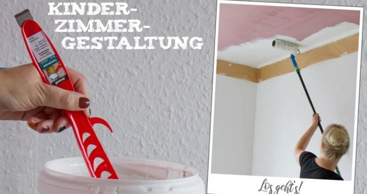 Kinderzimmer streichen: Los gehts!