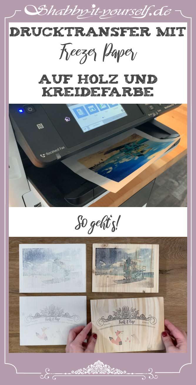 Drucktransfer mit Freezer Paper auf Holz und Kreidefarbe - PIN